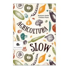 agricoltura-slow-9788884994608